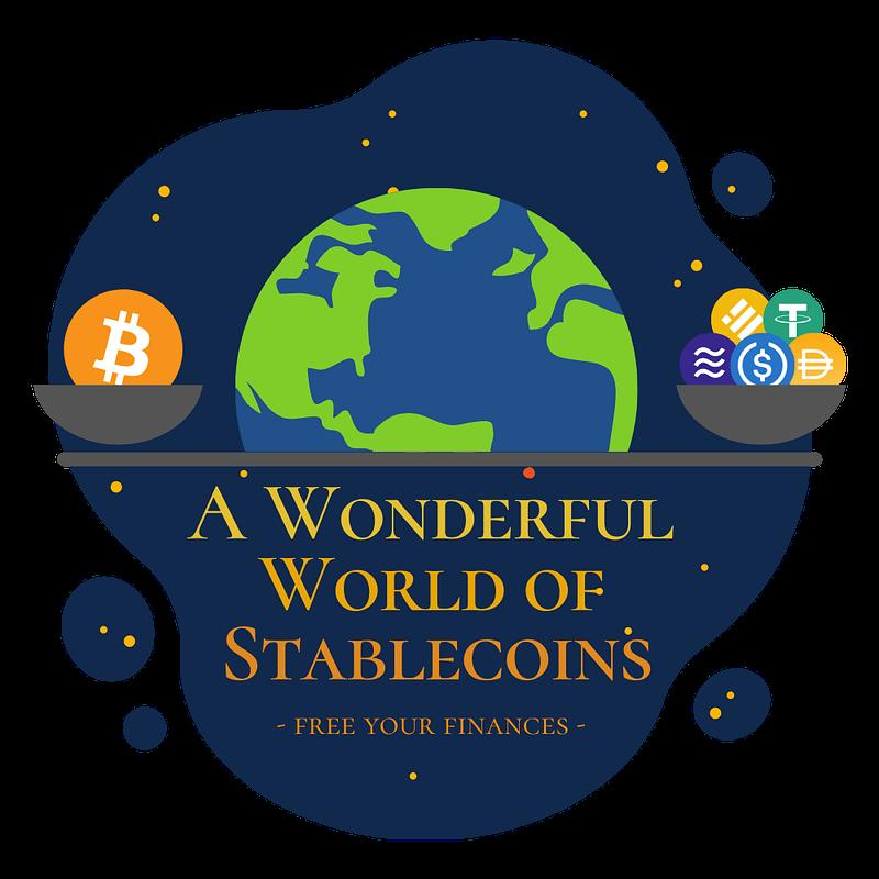 a wonderful world of stablecoins